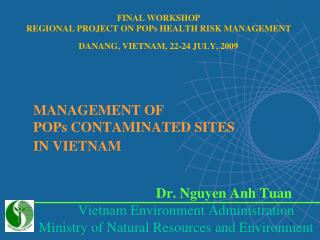 MANAGEMENT OF  POPs CONTAMINATED SITES  IN VIETNAM