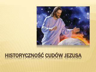 Historyczność cudów Jezusa