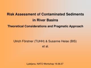 Ulrich Förstner (TUHH) & Susanne Heise (BIS)  et al.