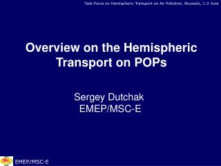 Task Force on Hemispheric Transport on Air Pollution ,  Brussels, 1-3 June
