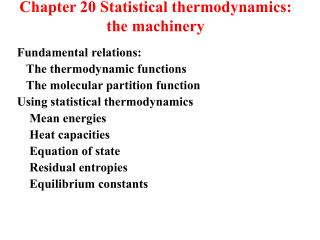 Fundamental relations:    The thermodynamic functions    The molecular partition function