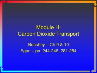 Module H:  Carbon Dioxide Transport