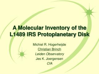A Molecular Inventory of the L1489 IRS Protoplanetary Disk