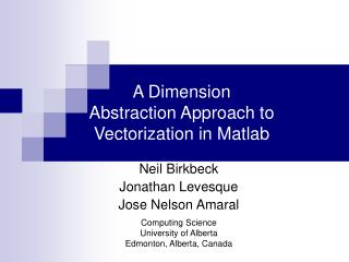 A Dimension Abstraction Approach to Vectorization in Matlab