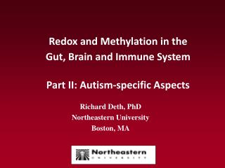Redox and Methylation in the  Gut, Brain and Immune System Part II: Autism-specific Aspects