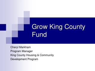 Grow King County Fund