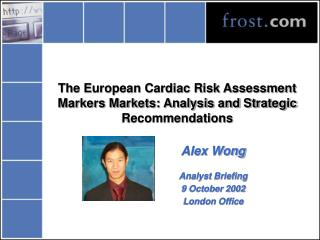 The European Cardiac Risk Assessment Markers Markets: Analysis and Strategic Recommendations