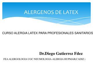 ALERGENOS DE LATEX