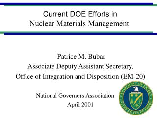 Current DOE Efforts in  Nuclear Materials Management