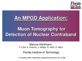 An MPGD Application: Muon Tomography for  Detection of Nuclear Contraband