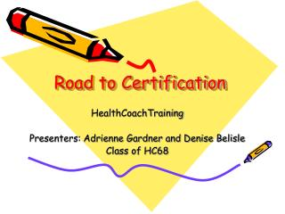 Road to Certification