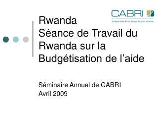Rwanda  Séance de Travail du Rwanda sur la Budgétisation de l'aide
