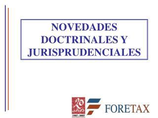 NOVEDADES DOCTRINALES Y JURISPRUDENCIALES