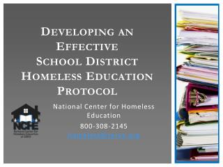 Developing an Effective School District  Homeless Education Protocol