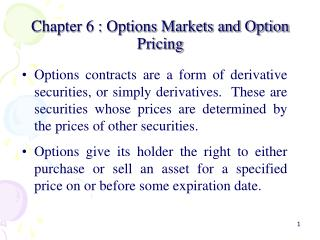 Chapter 6 : Options Markets and Option Pricing
