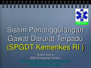 Sistim Penanggulangan Gawat Darurat Terpadu (SPGDT Kemenkes RI )