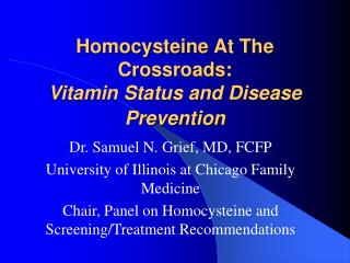 Homocysteine At The Crossroads: Vitamin Status and Disease Prevention