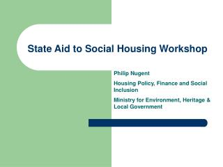 State Aid to Social Housing Workshop
