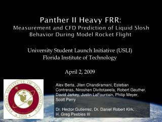 University Student Launch Initiative (USLI) Florida Institute of Technology April 2, 2009