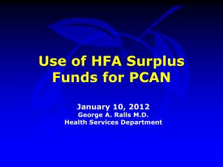 Use of HFA Surplus Funds for PCAN