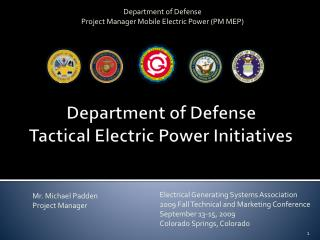 Department of Defense  Tactical Electric Power Initiatives