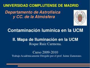 Departamento de Astrofísica        y CC. de la Atmósfera