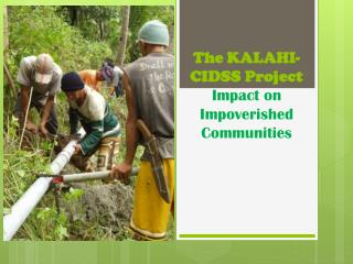 The KALAHI-CIDSS Project Impact on Impoverished Communities