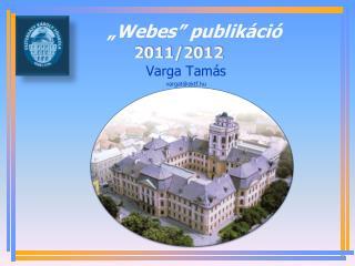 """""""Webes"""" publikáció"""