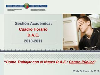 Gesti�n Acad�mica: Cuadro Horario  D.A.E. 2010-2011