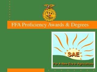 FFA Proficiency Awards  Degrees