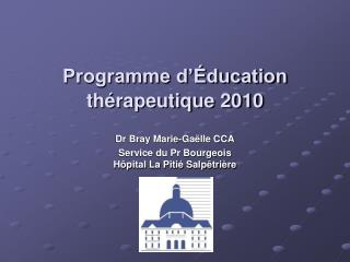 Programme d'Éducation thérapeutique 2010