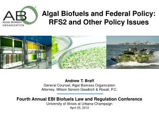 Algal Biofuels and Federal Policy: RFS2 and Other Policy Issues