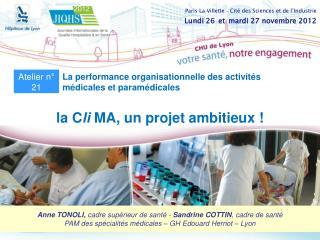 la C li  MA, un projet ambitieux !