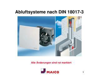 Abluftsysteme nach DIN 18017-3