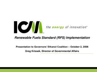 Renewable Fuels Standard (RFS) Implementation