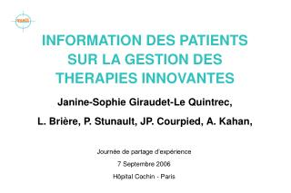 INFORMATION DES PATIENTS SUR LA GESTION DES THERAPIES INNOVANTES