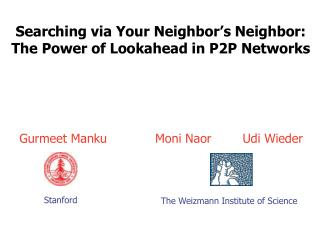 Searching via Your Neighbor's Neighbor: The Power of Lookahead in P2P Networks