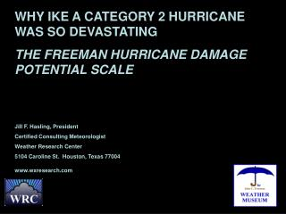 WHY IKE A CATEGORY 2 HURRICANE WAS SO DEVASTATING  THE FREEMAN HURRICANE DAMAGE POTENTIAL SCALE