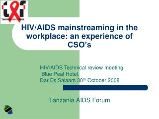 HIV/AIDS mainstreaming in the workplace: an experience of CSO's