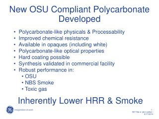 New OSU Compliant Polycarbonate  Developed