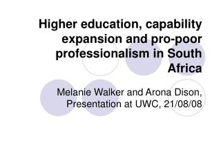 Higher education, capability expansion and pro-poor professionalism in South Africa