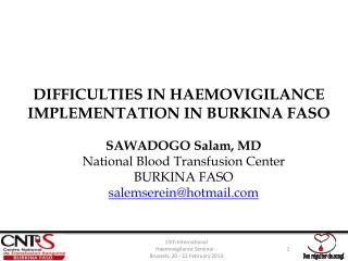 DIFFICULTIES IN HAEMOVIGILANCE IMPLEMENTATION IN BURKINA FASO