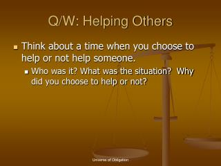 Q/W: Helping Others