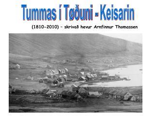 (1810-2010) – skrivað hevur Arnfinnur Thomassen