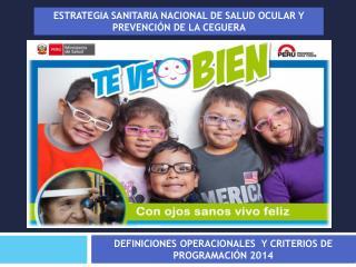 Estrategia Sanitaria Nacional de Salud Ocular y Prevención de la Ceguera