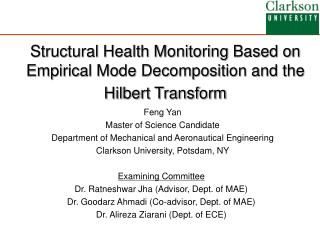Structural Health Monitoring Based on Empirical Mode Decomposition and the Hilbert Transform