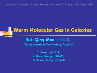 Warm Molecular Gas in Galaxies