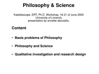 Content Basis problems of Philosophy Philosophy and Science