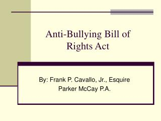 Anti-Bullying Bill of Rights Act