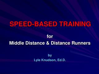 SPEED-BASED TRAINING